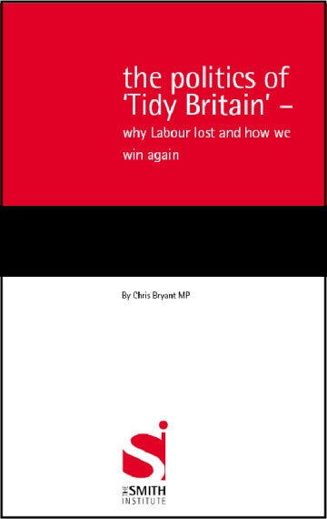 The Politics of 'Tidy Britain' – Why Labour lost and how we win again