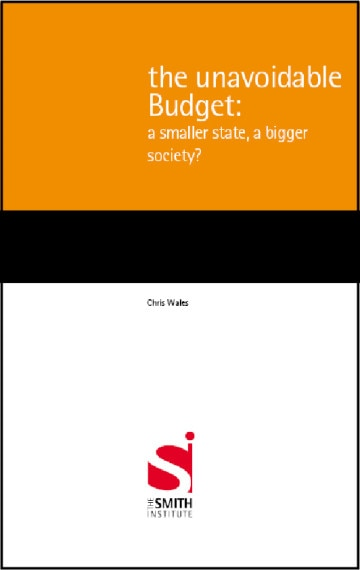 The unavoidable Budget: a smaller state, a bigger society?