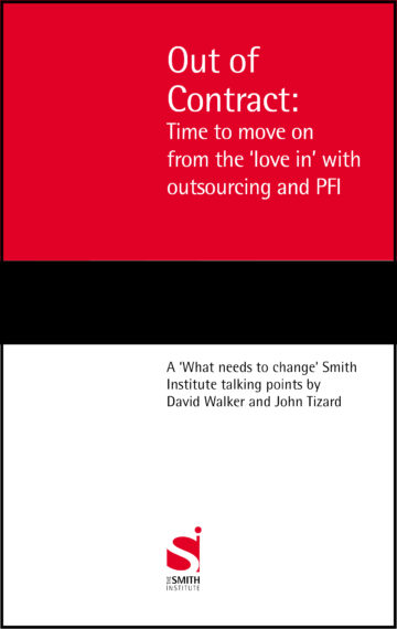 Out of Contract: Time to move on from the 'love in' with outsourcing and PFI