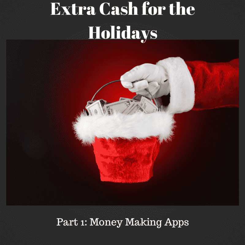Extra Cash for the Holidays: Money Making Apps
