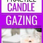 candle gazing meditation