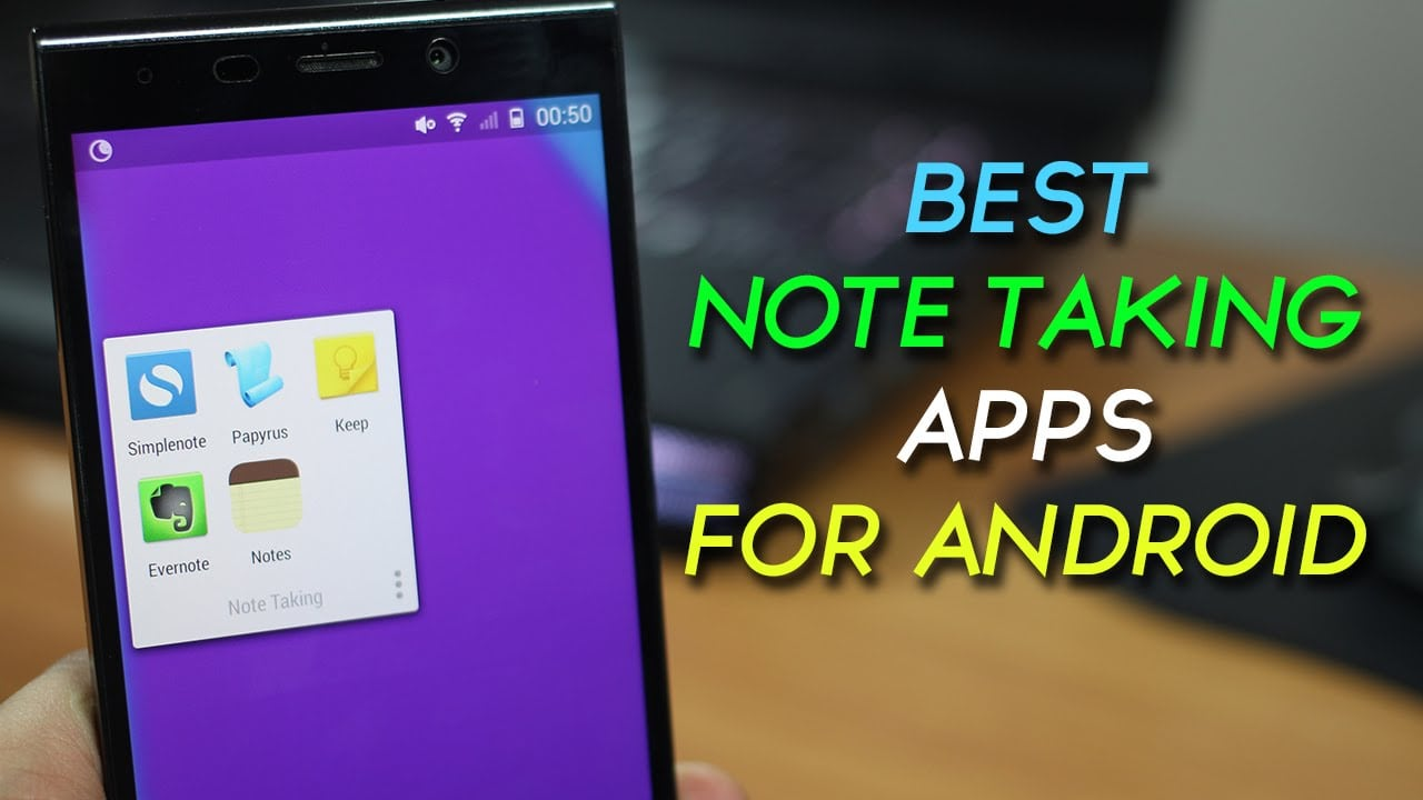 The Best Note Taking App for Android