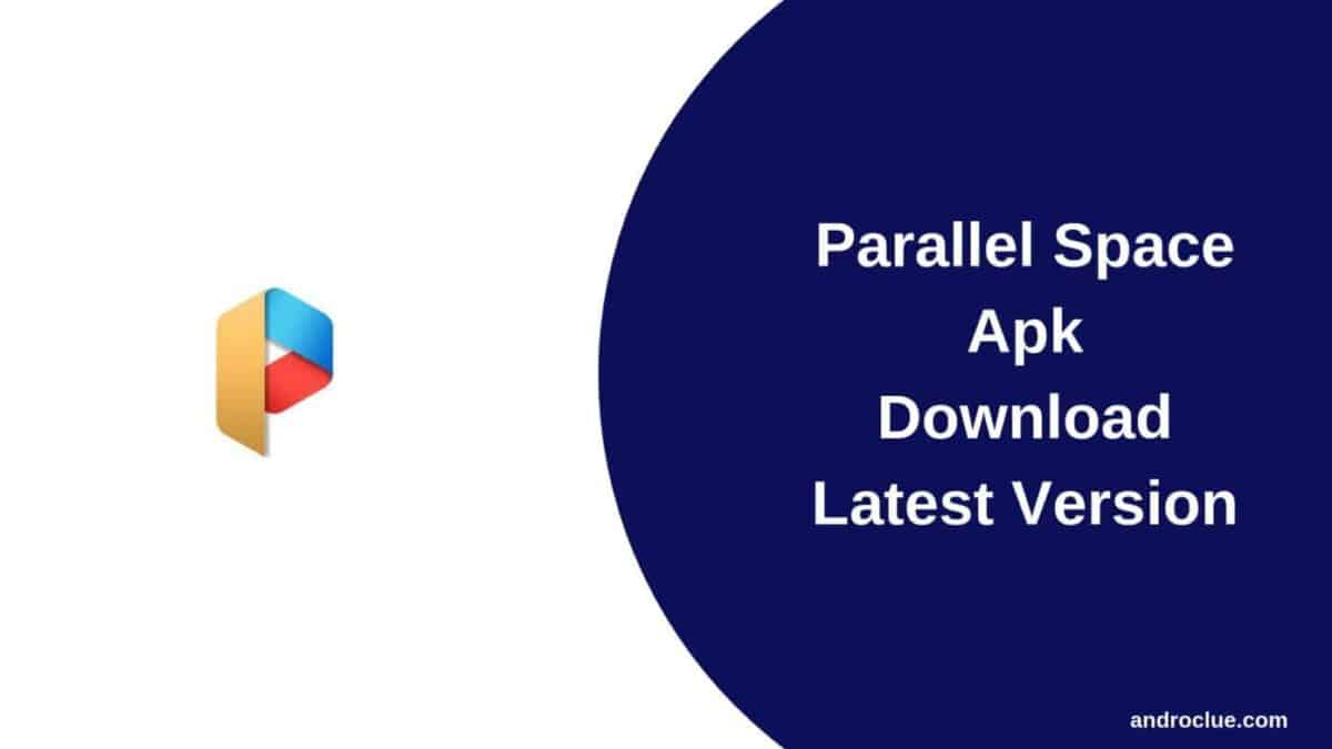 Parallel Space Apk Download | For Android