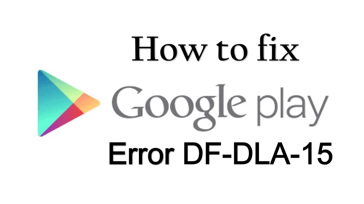 How to Fix DF-DLA-15 Error