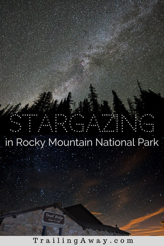 The beauty of RMNP doesn\'t go away at night. Stargazing in Rocky Mountain National Park is a breathtaking experience - especially atop Trail Ridge Road. #colorado #stargazing #rockymountainnationalpark #estespark #grandlake #trailridgeroad