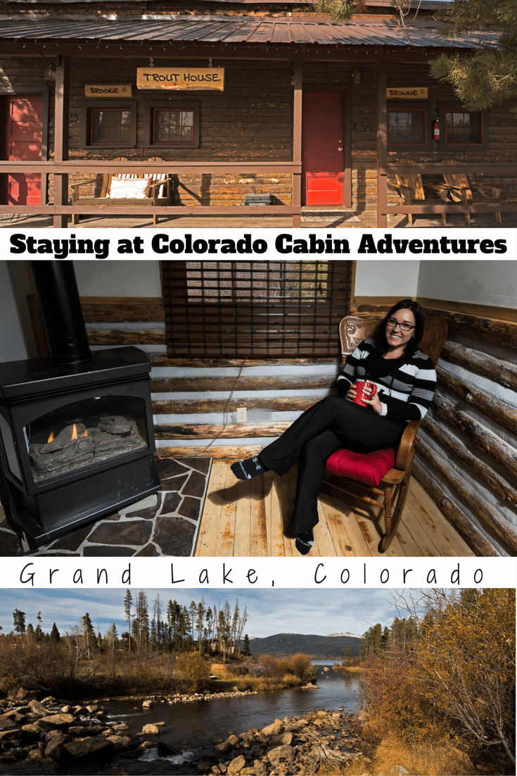 Staying at Colorado Cabin Adventures in Grand Lake