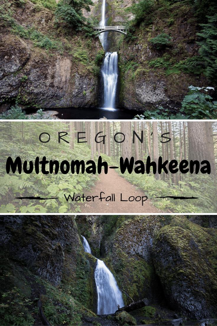 The Multnomah-Wahkeena Loop Hike in Oregon