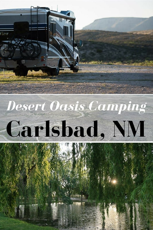 Looking for a scenic & affordable RV camping spot near Carlsbad Caverns National Park in New Mexico? Check out this desert oasis just a short drive away. #newmexico #carlsbadcaverns #camping #rving #nationalparks