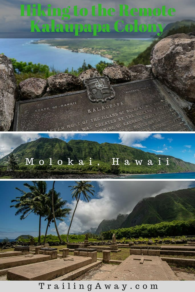 Molokai is one of Hawaii\'s most amazing islands, and hiking to Kalaupapa National Historic Park - with its interesting, dark past - makes for an even more memorable adventure. Read why this hike and tour is a must when visiting Molokai. #molokai #travel #hawaii #trail #hike #history #destination