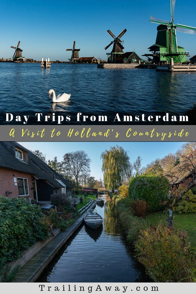 From Zaanse Schans to the internet-famous town of Giethoorn, we highly suggest day tripping around Holland\'s countryside outside Amsterdam. #Amsterdam #Netherlands #Holland #windmills #ZaanseSchans #Giethoorn #roadtrip