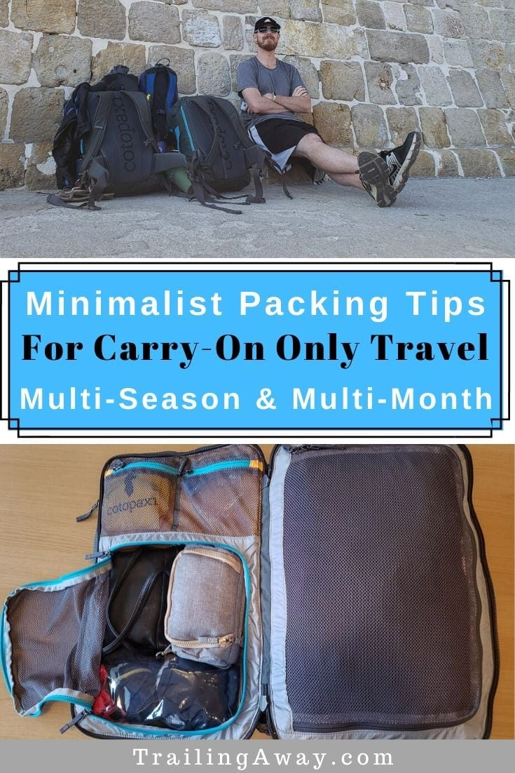 Multi-Month & Multi-Season Minimalist Packing with Carry-On Bags