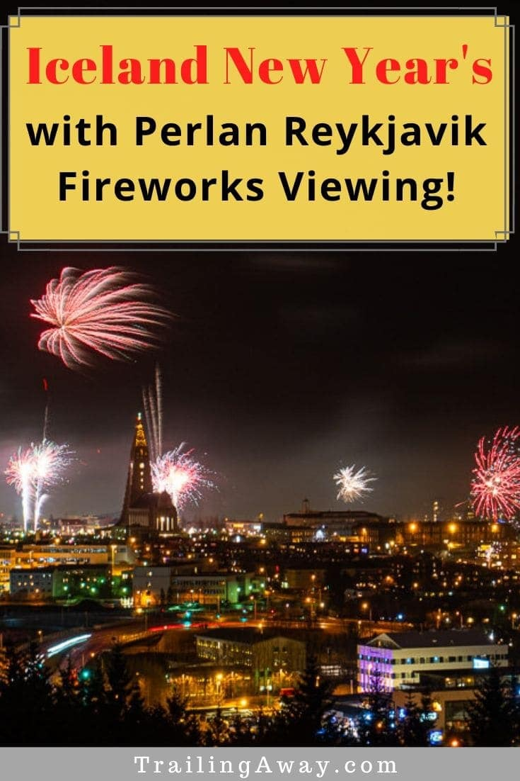 Planning an Iceland New Year trip? Read why the Perlan Reykjavik fireworks viewing is a great option. Plus, notes on visiting Reykjavik bonfires & other tips! #newyearseve #reykjavik #iceland #perlan #fireworks