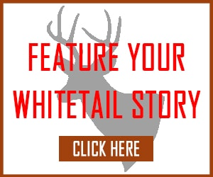 Feature Your Whitetail Story Link