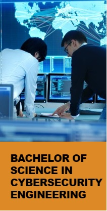 Bachelor of Science in Cybersecurity Engineering (Pending CAA Approval)
