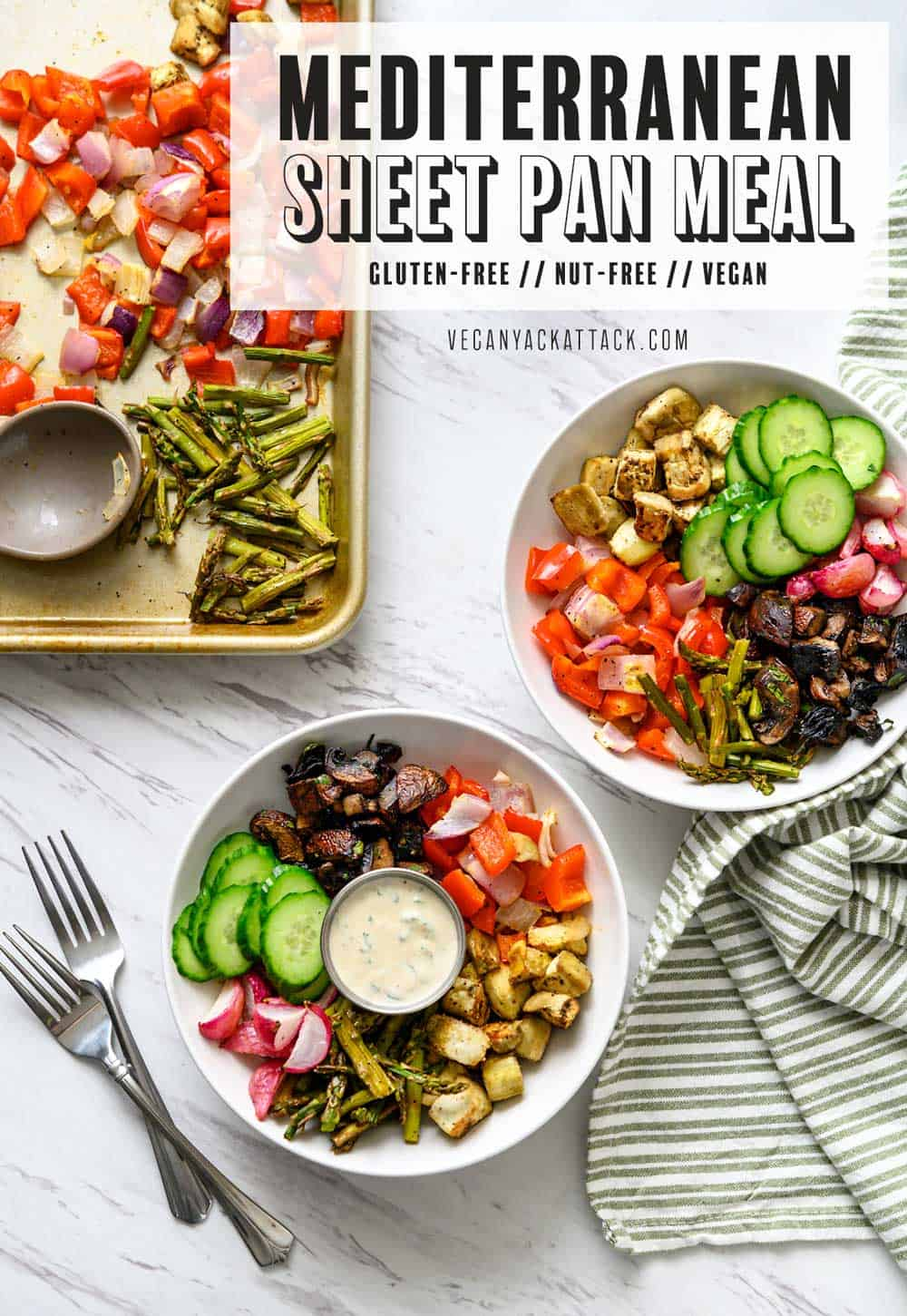 "Image of two bowls, filled with roasted veggies, and sauce, next to a sheet pan, with text overlay ""Mediterranean sheet pan meal"""