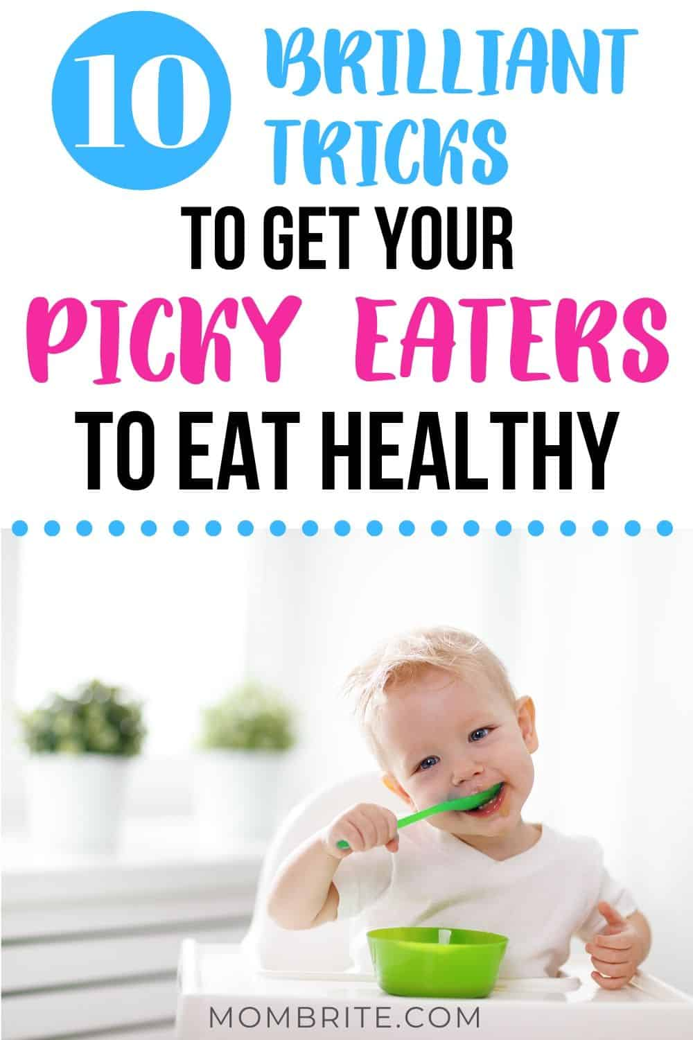 how-to-get-your-picky-eater-to-eat-healthy