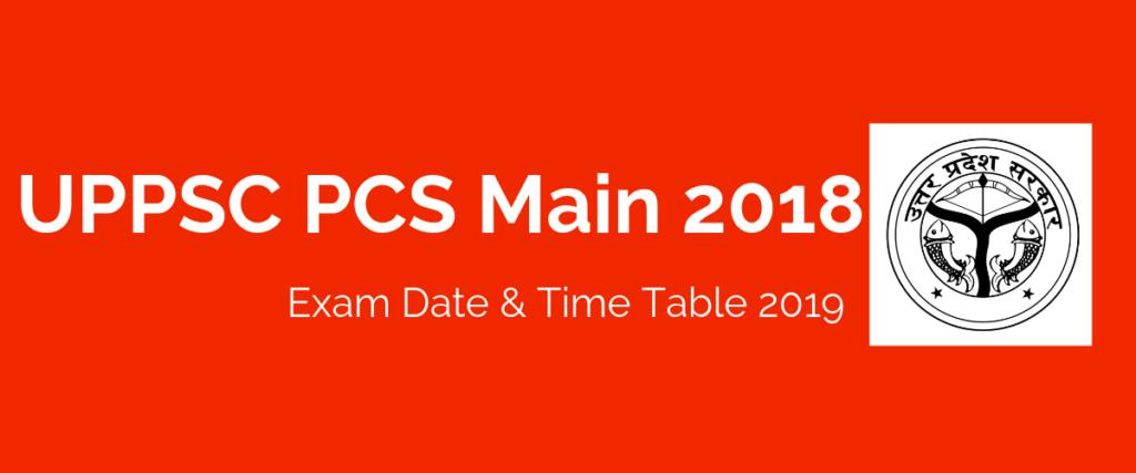 UPPSC PCS Main Exam Date