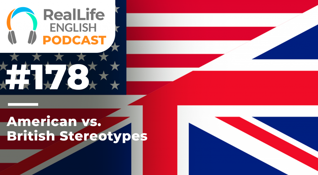 American vs British Stereotypes