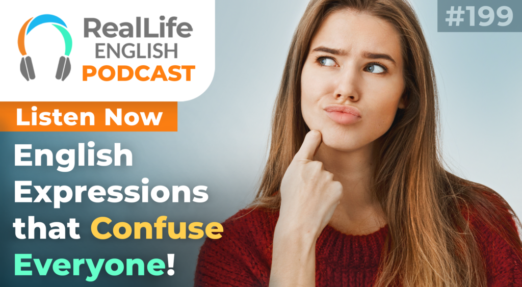 199-English Expressions that Confuse Everyone!