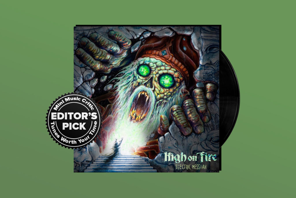 ALBUM REVIEW: High on Fire Finds Their Inner Kilmister on 'Electric Messiah'