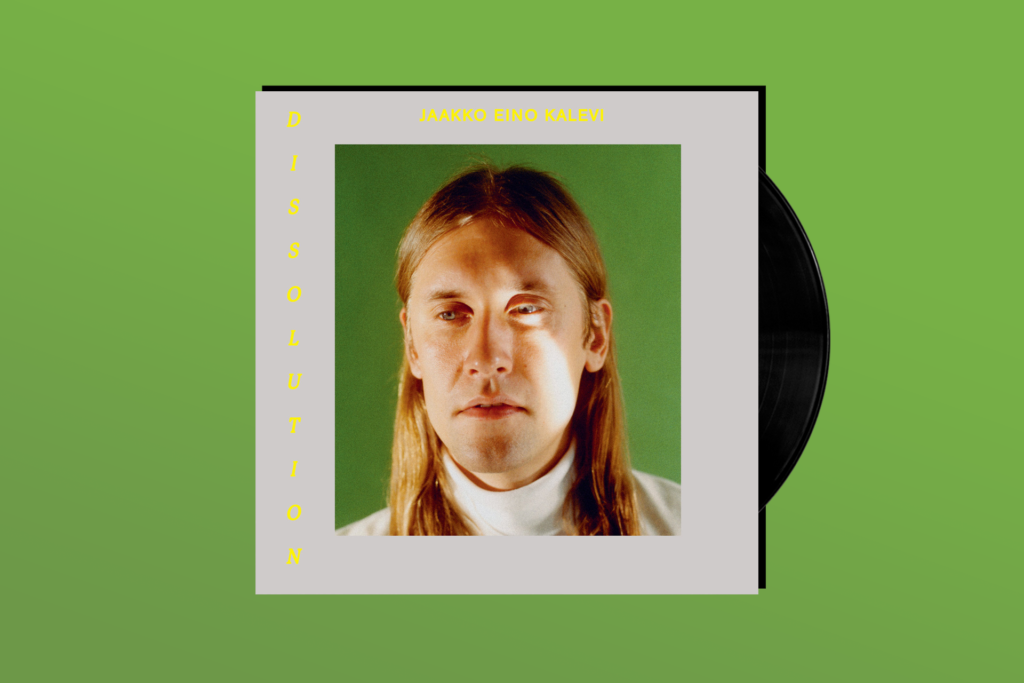 YOU GOTTA HEAR THIS: Jaakko Eino Kalevi's 'Dissolution'