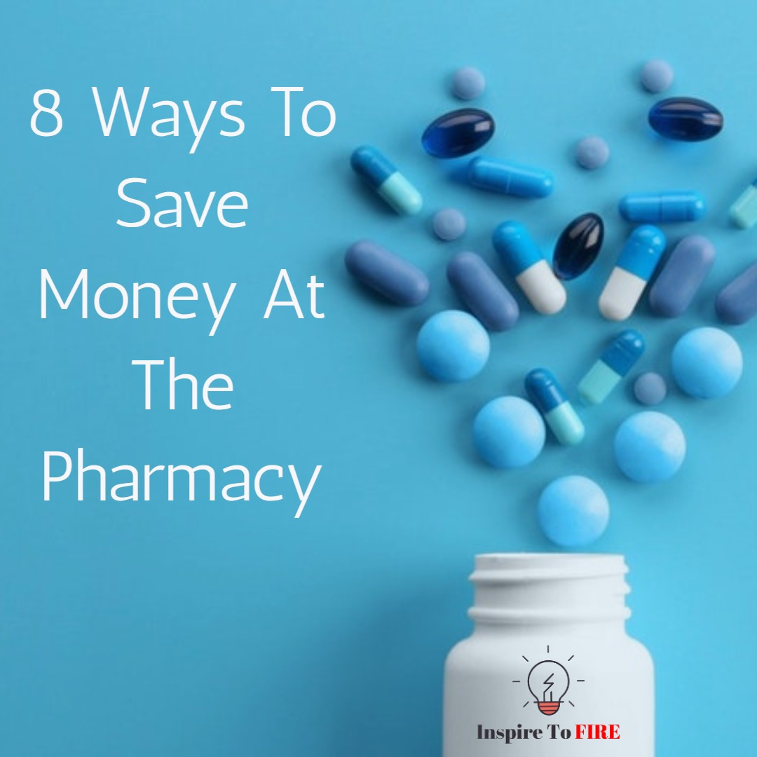 8 Ways To Save Money At The Pharmacy