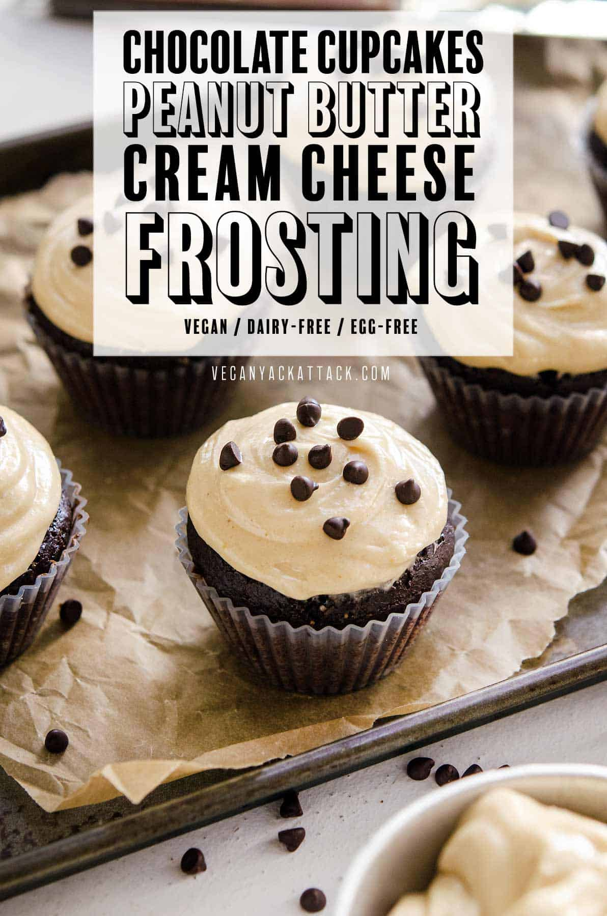 """Image of cupcakes on a baking sheet with text reading """"Chocolate Cupcakes with Peanut Butter Cream Cheese Frosting"""""""