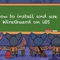 How to install and use WireGuard on iOS - Banner