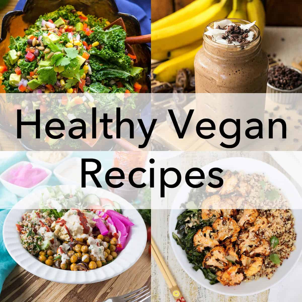 Healthy Vegan Recipes