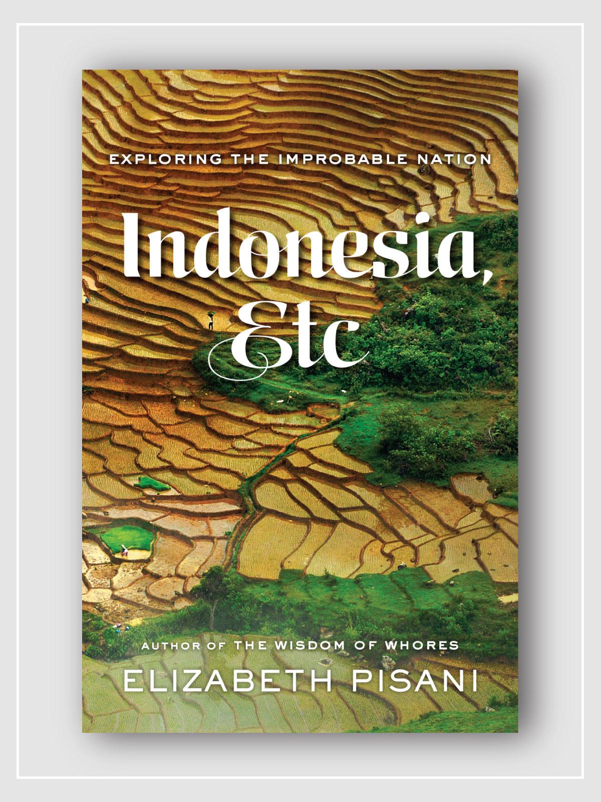 frederickandsophie-book-Indonesia_Etc-Elisabeth-Pisani