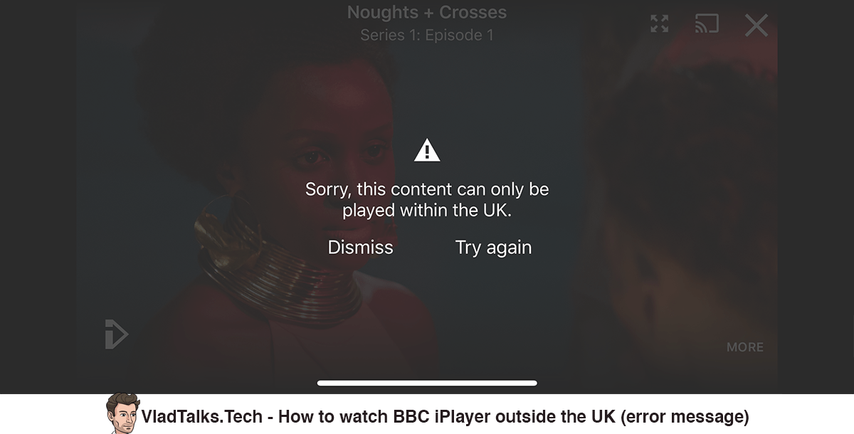 How to watch BBC iPlayer outside the UK - Error message