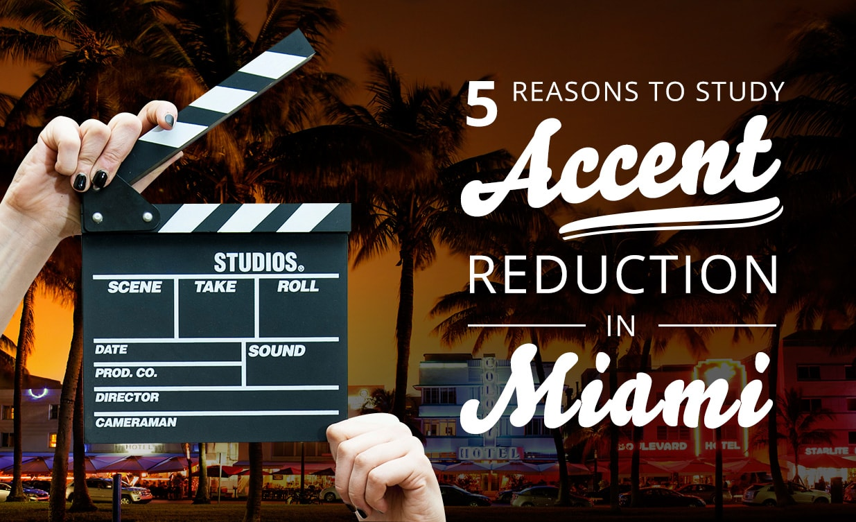 Study accent reduction in Miami