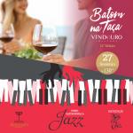 11ª Edição do Batom na Taça – junto com Vinho, Gastronomia e Jazz!