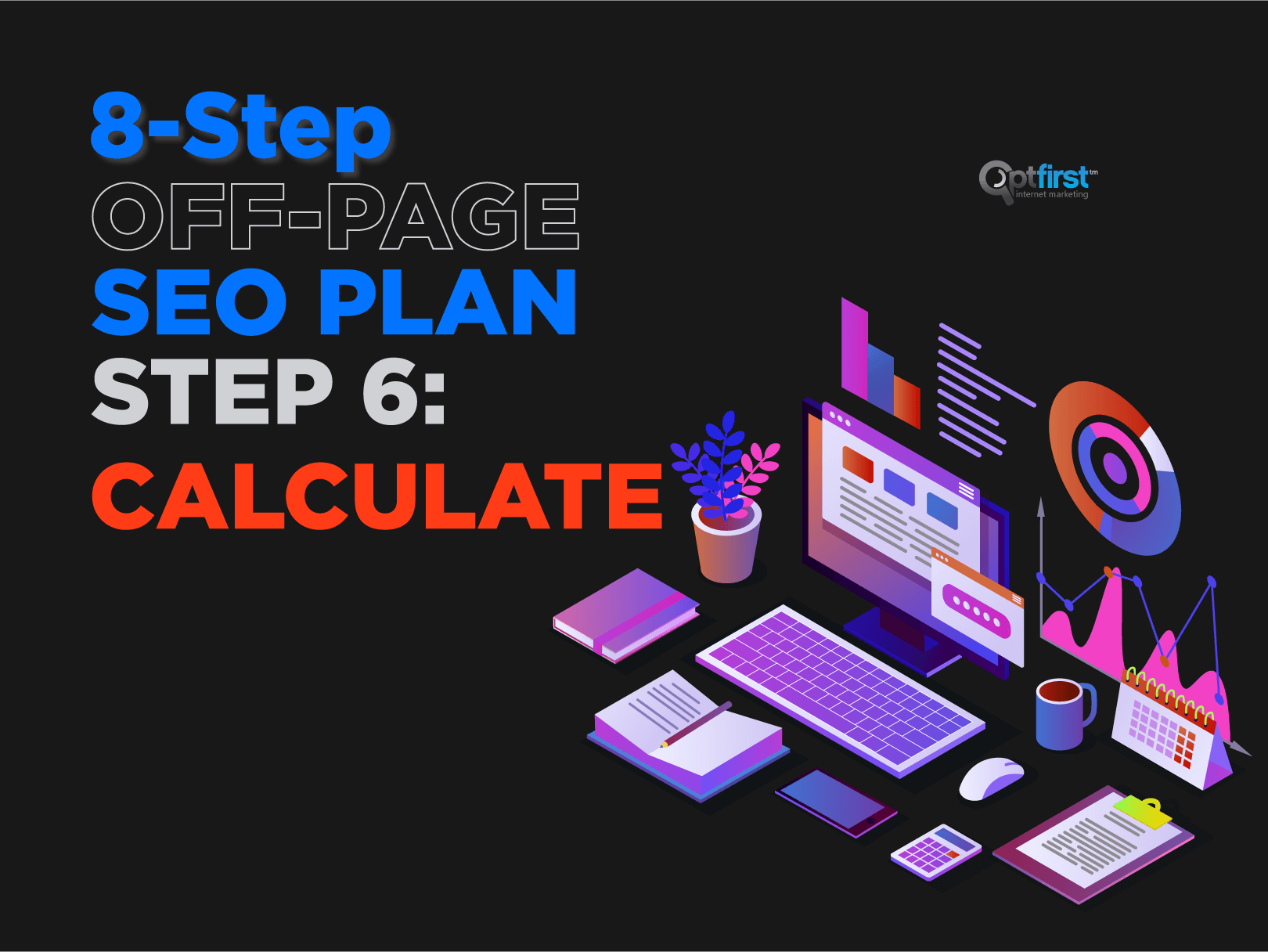8-Step Off-Page SEO Plan, Step 6: Calculate
