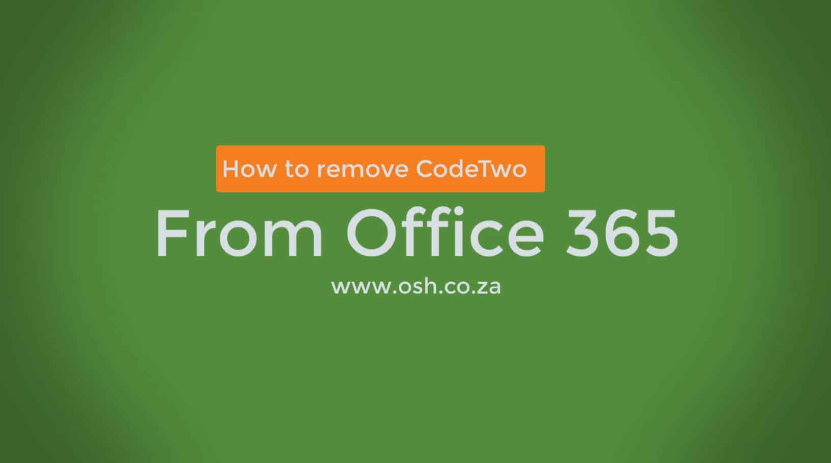 Uninstall CodeTwo from Office 365