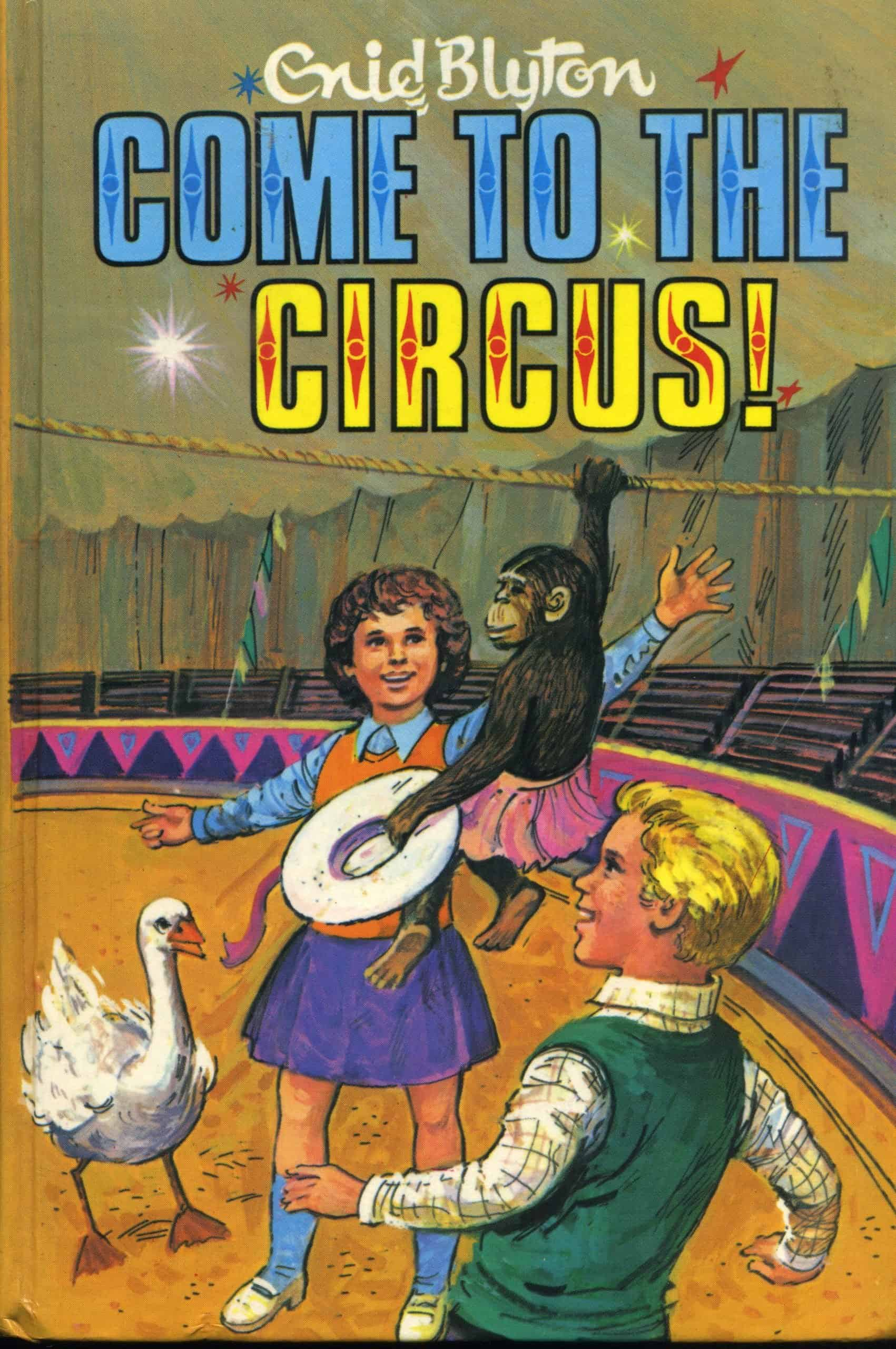 Come to the circus enid blyton book