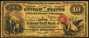 1873 $10 The National Gold Bank Note of California Red Seal