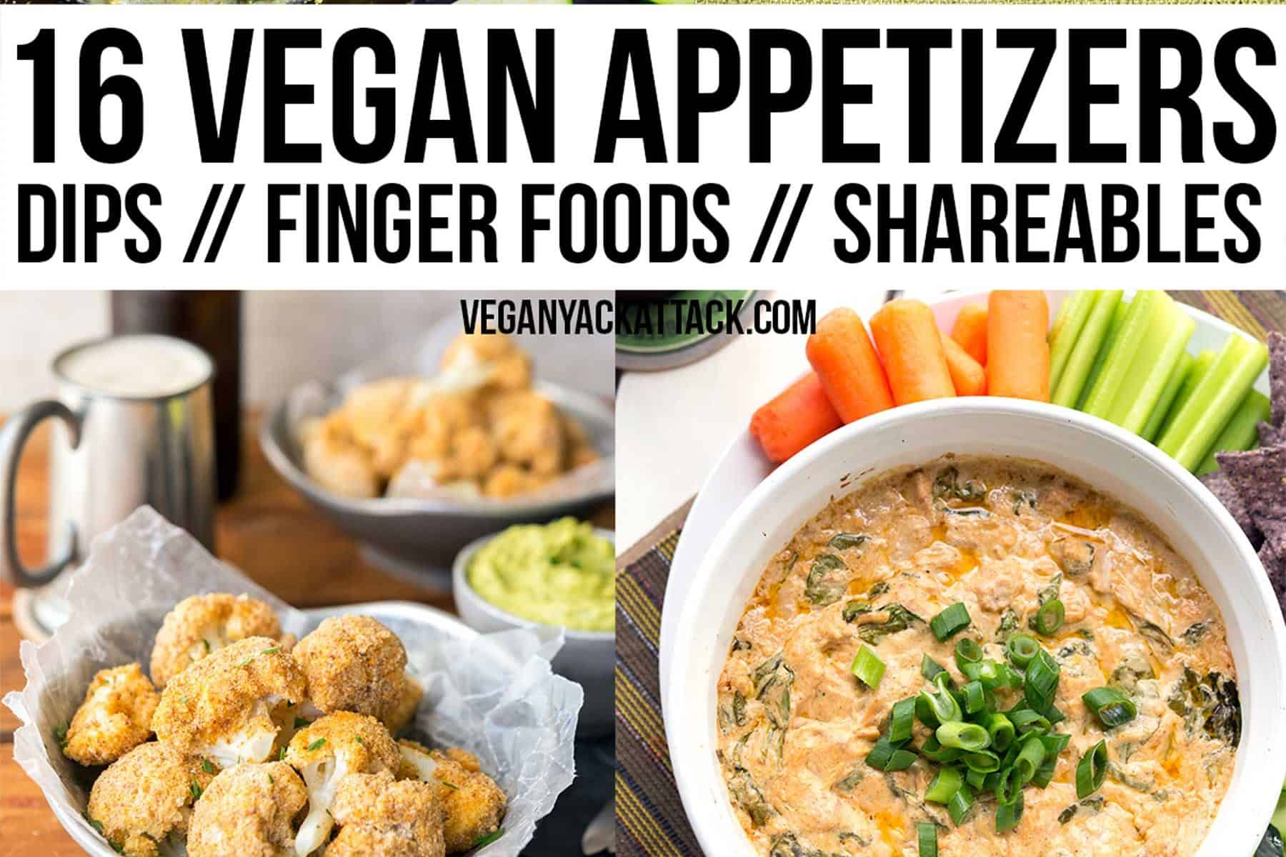 16 Vegan Appetizers