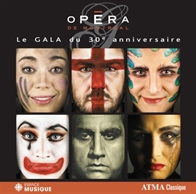 Le Gala du 30e anniversaire de l'Opéra de Montréal