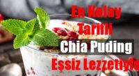 5 Farklı Chia Puding Tarifi