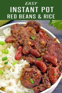 No-soak Red Beans and Rice Recipe. Loaded with creole and cajun flavors. This Mardi Gras Recipe is made in the Instant Pot to cut down on time. For more dinner recipes, visit foodieandwine.com #dinnerrecipes #mardigras #budgetmeals #instantpotrecipes