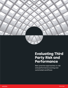 Aravo White Paper - Evaluate Third Party Risk & Performance - Best practices
