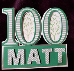 Creative ideas for Projects -Matt 100 year old Birthday Card