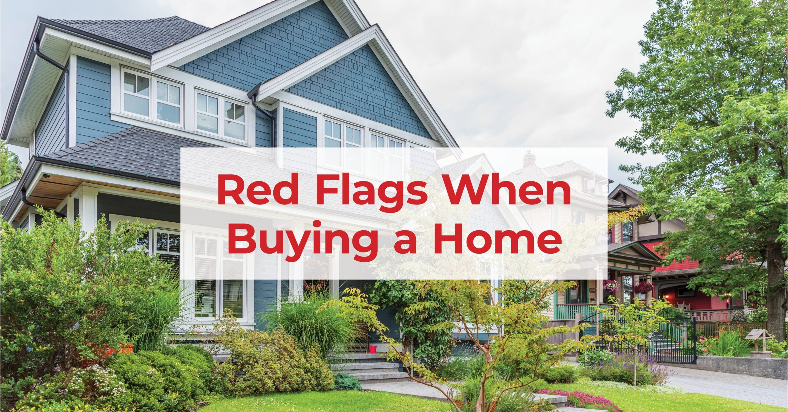 Red flags when buying a home