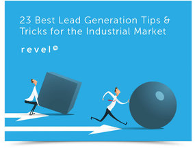 The 23 Best Lead Generation Tips & Tricks for the Industrial Market, Resources