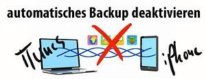 iphone Backup ausschalten itunes