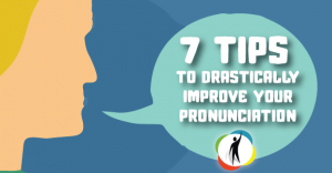 7-tips-to-improve-your-pronunciation