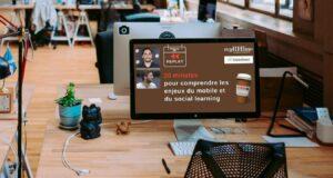 Replay Webinar RH : 30 minutes pour comprendre les enjeux du social et mobile learning