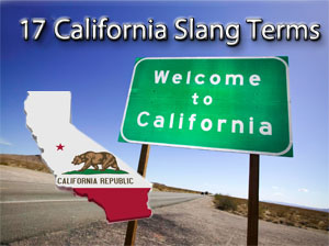 17 California Slang Terms