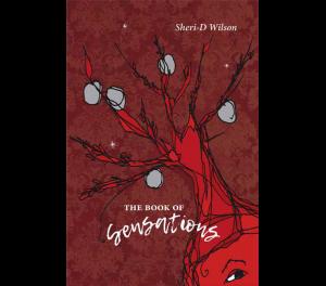The Book of Sensations | Sheri-D Wilson